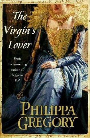 Philippa Gregory writes about Elizabeth and what's his name-Dudley I think?  Robert Dudley.