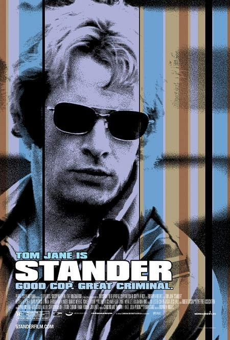 Stander , starring Thomas Jane, David O'Hara, Dexter Fletcher, Deborah Kara Unger. The life and career of Andre Stander, a South African police officer turned bank robber. #Action #Biography #Crime #Drama