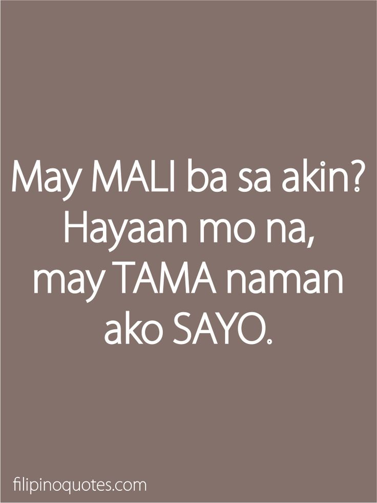 8 best Tagalog Quotes images on Pinterest | In love quotes ...