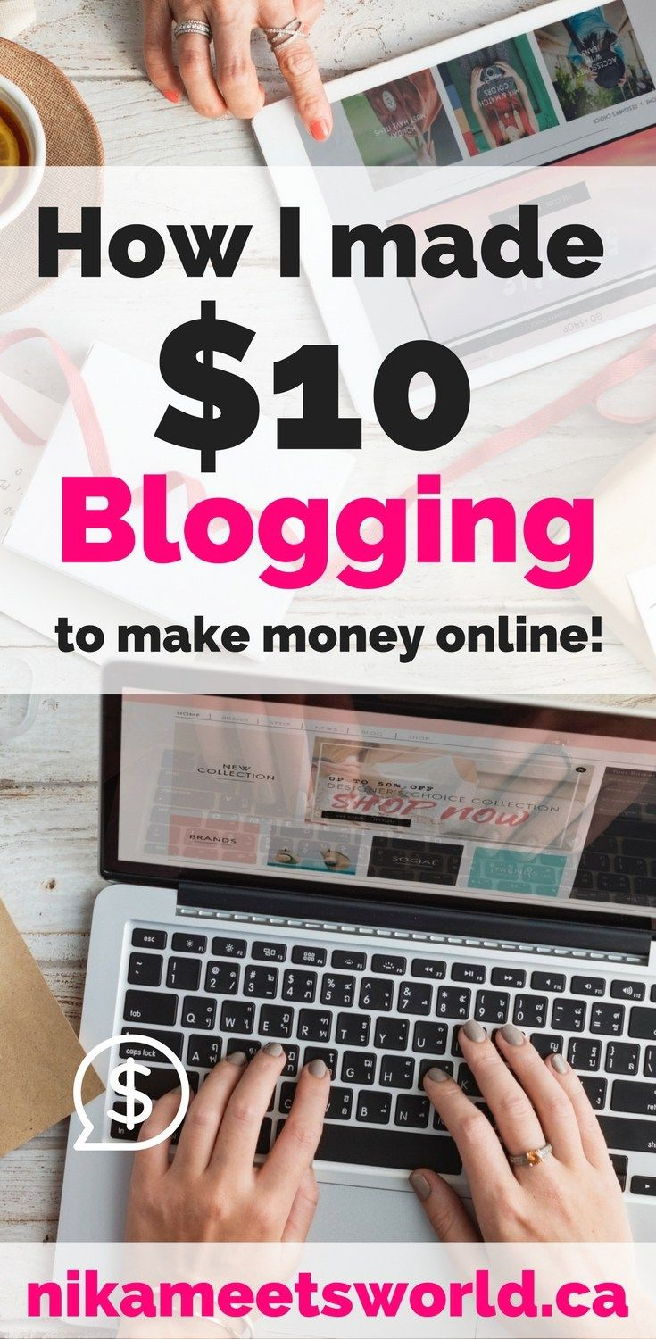 Make $10 Blogging | Making my first $10 blogging was pretty fun and easy! Check out this post to learn how I made money blogging and how you can make money online.