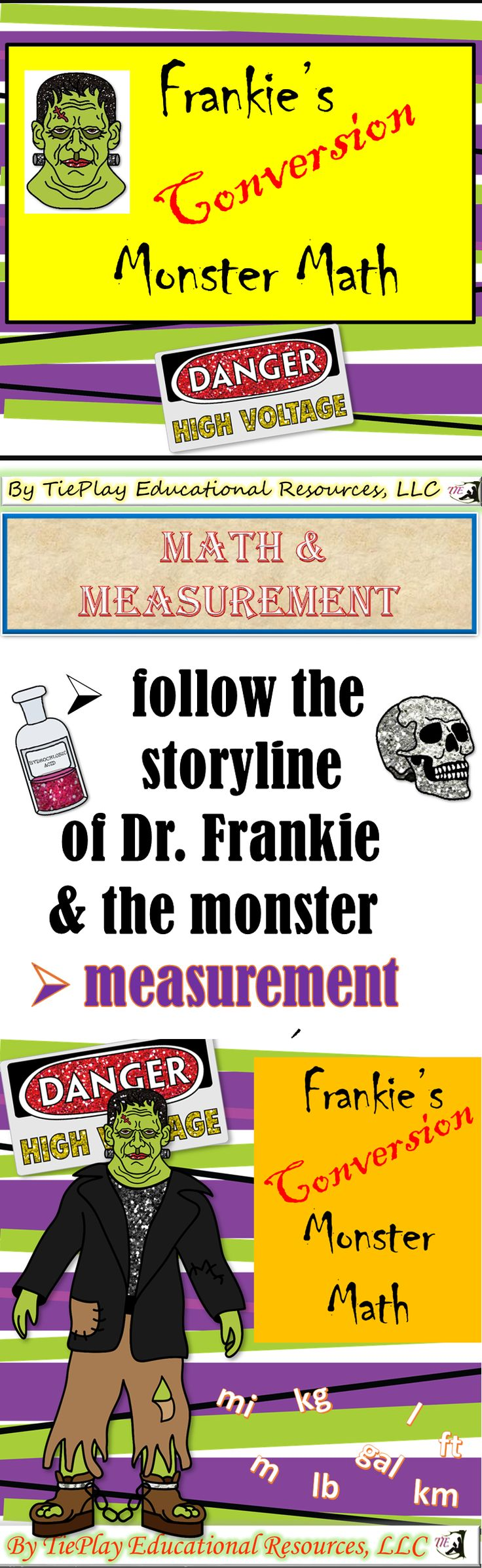 Price $4.00 Reading Mary Shelley's Frankenstein or something just as scary? Frankie's Conversion Monster Math follows this story line with word problems about distances, time, liquid volumes, masses, measurements and quantities using diagrams. Get ready to convert measurements!  Frankie's Monster Math Learning Game Board sold separately.