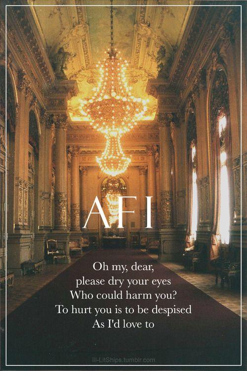 Ok I Feel Better Now lyrics AFI- not mine-from ill-litships.tumblr.com