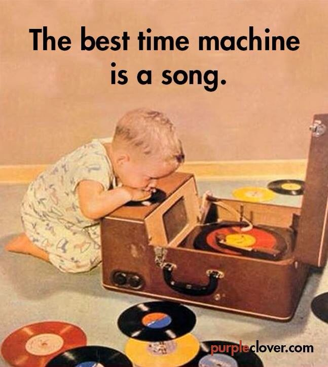 The best time machine is a song.