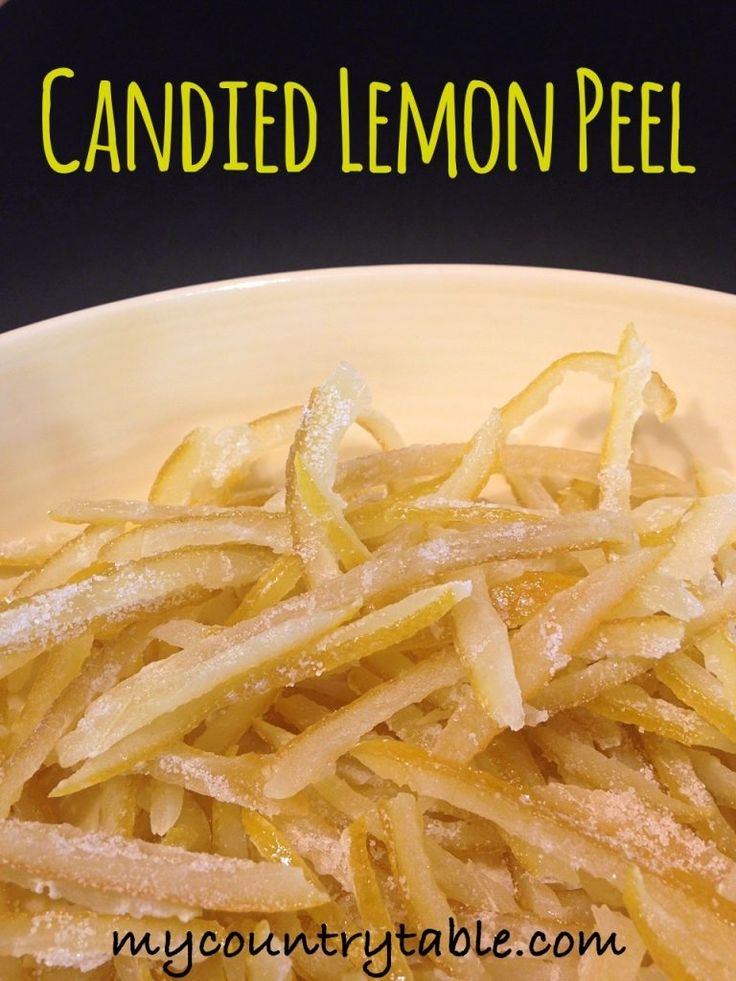 Best 25+ Candied lemon peel ideas on Pinterest | Candied ...