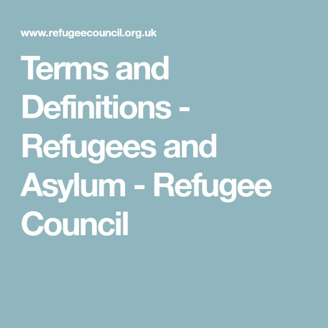 Terms and Definitions - Refugees and Asylum - Refugee Council