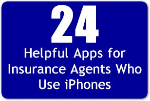 24 Helpful Apps for Insurance Agents Who Use iPhones.