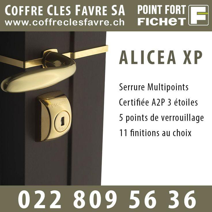 Serrure Multipoint ALICEA XP 11 finitions au choix, un design innovant et un confort d'utilisation exceptionnel. #pointfortfichet #geneve #serrurier #serrure