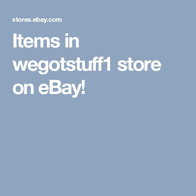 Items in wegotstuff1 store on eBay!