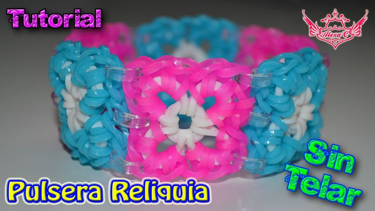 ♥ Tutorial: Pulsera Reliquia (sin telar) ♥