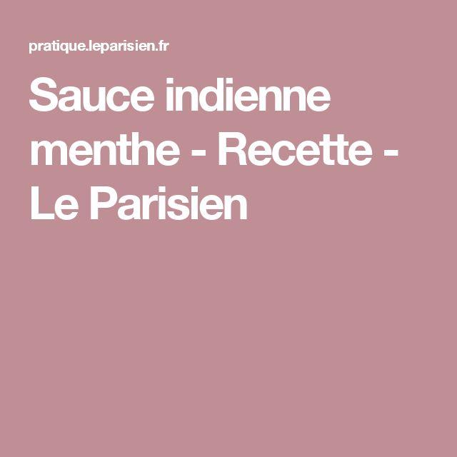 Sauce indienne menthe - Recette - Le Parisien