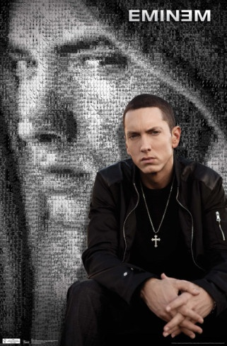 Eminem - The only rap artist I actually enjoy listening to. Love him.