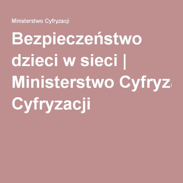 Bezpieczeństwo dzieci w sieci   Ministerstwo Cyfryzacji