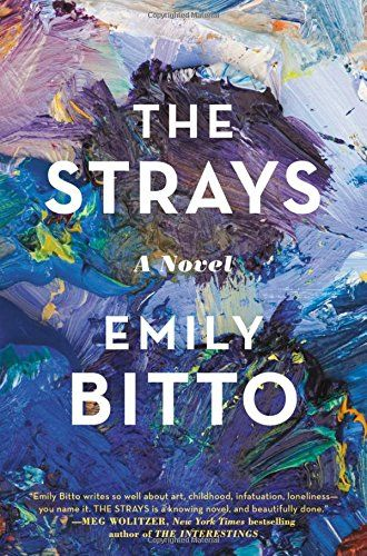 The Strays: A Novel by Emily Bitto https://smile.amazon.com/dp/1455537721/ref=cm_sw_r_pi_dp_x_6ItDyb37EHCMR