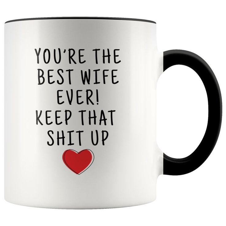 Funny Wife Gifts: Best Wife Ever! Mug | Personalized Gifts for Wife