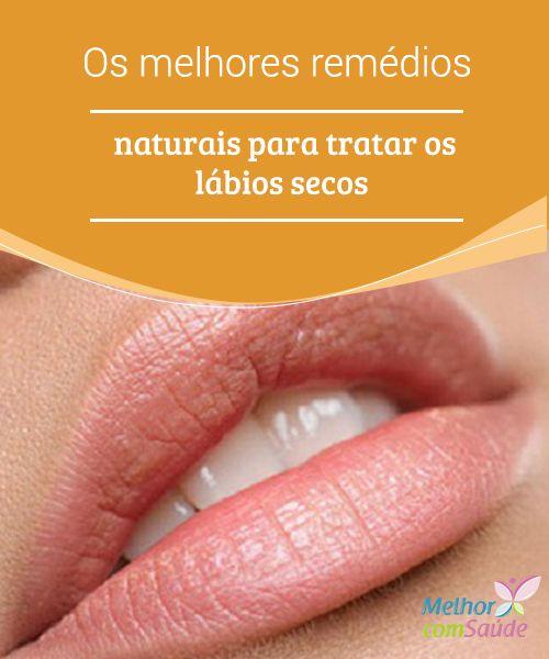 Os melhores #remédios naturais para tratar os lábios #secos   Existe uma série de razões pelas quais os #lábios se ressecam. A principal delas é que eles estão localizados ao alcance da #língua, e por isso é mais fácil lambê-los.
