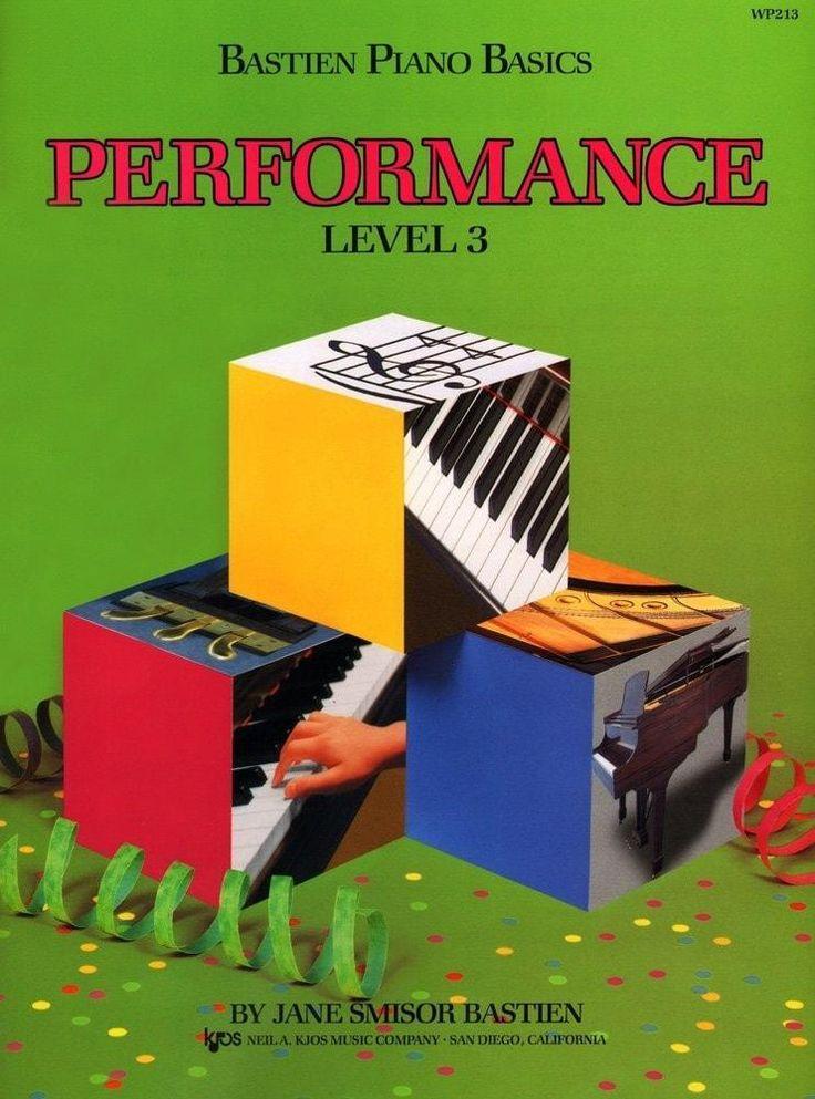Bastien piano basics performance level 3 piano