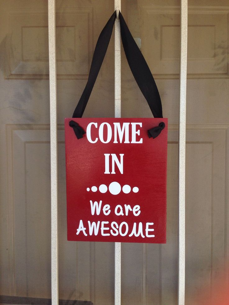 Come In We Are Awesome, Welcome Sign, Open Sign by TheLittleSparkleShop on Etsy https://www.etsy.com/listing/244231316/come-in-we-are-awesome-welcome-sign-open