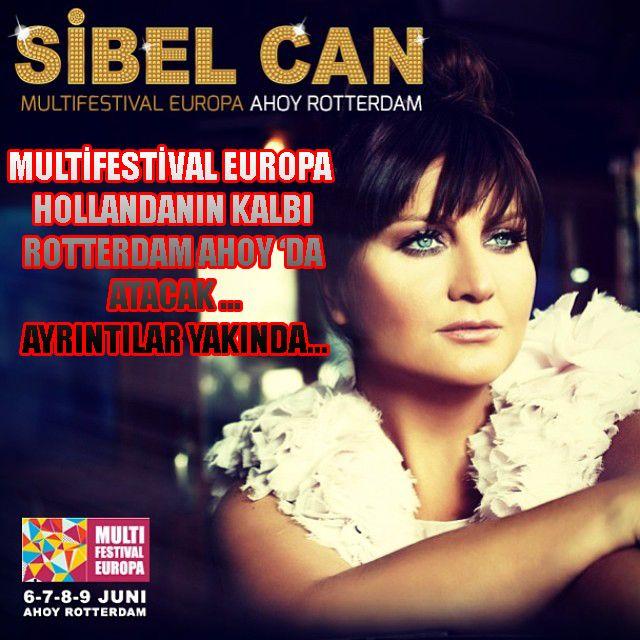 Sibel Can ile MULTIFESTIVAL EUROPA etkinliğinde Hollanda'nın kalbi ROTTERDAM AHOY'DA atacak.Ayrıntılar için bizi takip etmeye devam edin ... https://www.facebook.com/multifestivaleuropa https://www.facebook.com/turkpocket