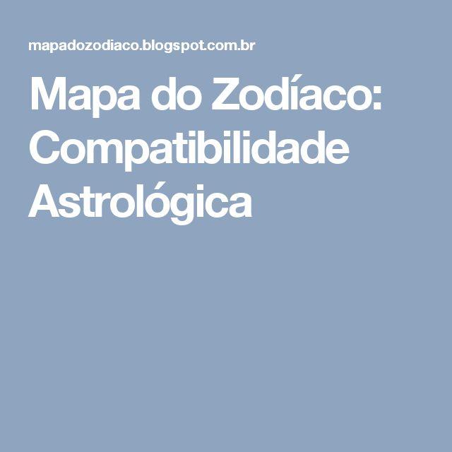 Mapa do Zodíaco: Compatibilidade Astrológica