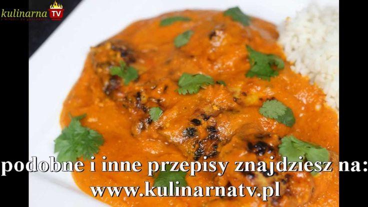 Przepis Video na kurczaka Maślanego - Smaczna potrawa w w indyjskim stylu. Napisz jak smakowało !!!