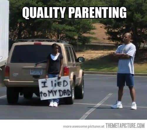 Nothing like old school quality parenting.