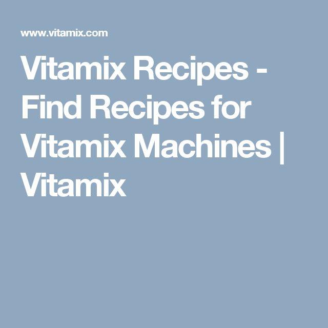 Vitamix Recipes - Find Recipes for Vitamix Machines   Vitamix