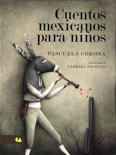 Baños Para Ninos Corona: para niños' (Conaculta), de Pascuala Corona, recopilación de doce