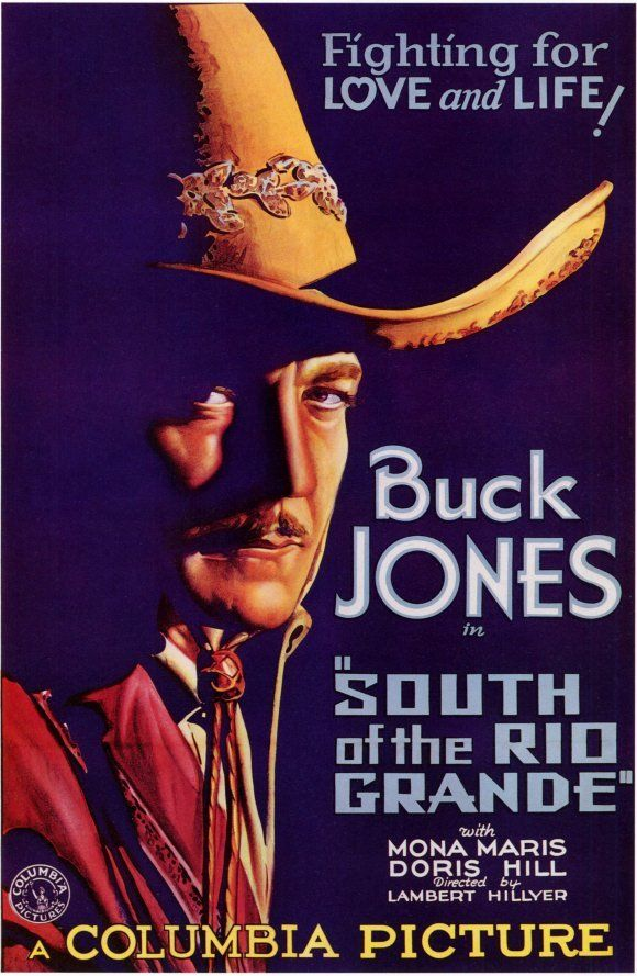 "#9 ""South of the Rio Grande"""