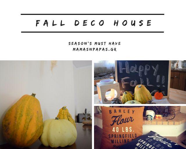 FALL DECO HOUSE- SEASON'S MUST HAVE Η φθινοπωρινή ισημερία του έτους που διανύουμε έγινε χτες και με τη βοήθεια του καιρού αρχίσαμε να μπαίνουμε όλοι μας σε Φθινοπωρινή διάθεση αλλάζοντας τη διακόσμηση στα σπίτια μας!