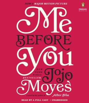 Me Before You by Jojo Moyes audiobook recommended by Dianne - April 2017