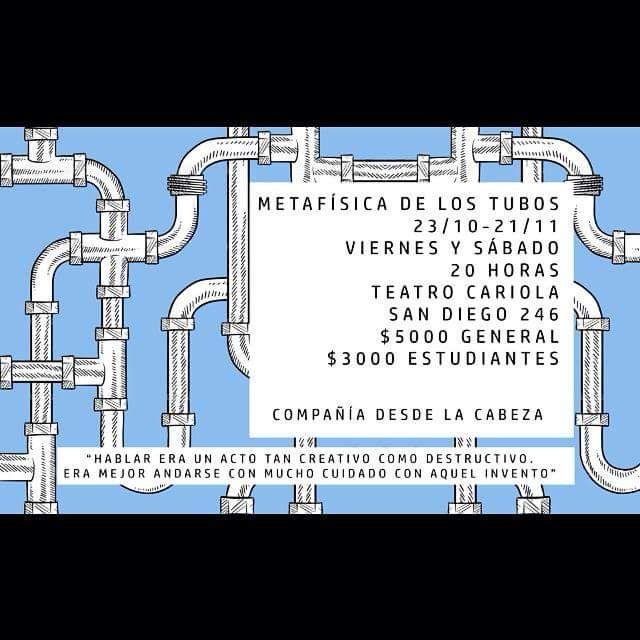 Ya comenzó la temporada de METAFÍSICA DE LOS TUBOS  en Teatro Cariola
