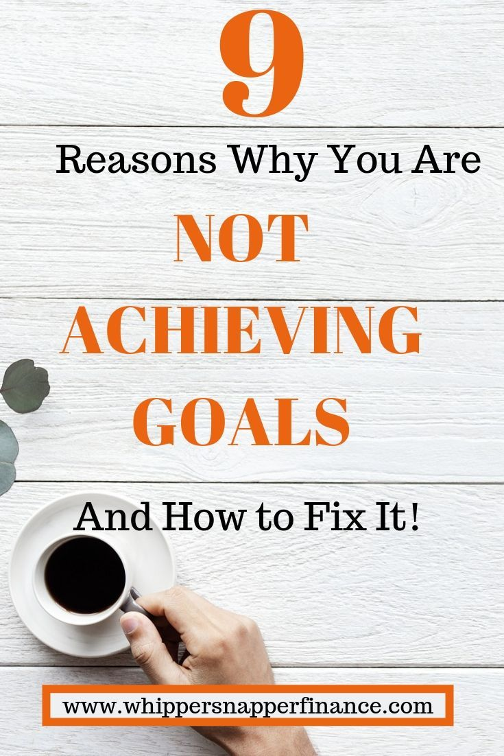 Not Achieving Goals Now You Can Achieving Goals Goals Achievement