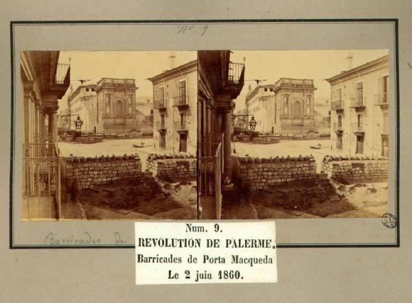 Spedizione dei Mille - Rivoluzione di Palermo - Porta Maqueda - Barricate
