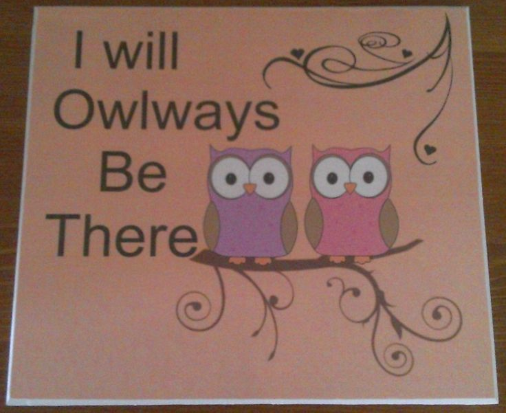 Owlways be there Plaques. £8.50.