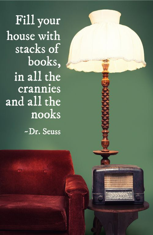 "Dr. Seuss ""Fill your house with stacks of books, in all the crannies and all the nooks.""  Quote Wall Vinyl"