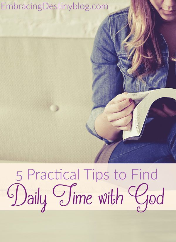 5 practical tips that you can use every day to find more quiet time with God. Christian living at http://embracingdestinyblog.com