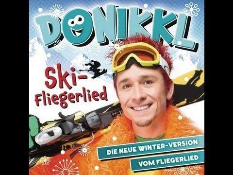 Donikkl: Ski-Fliegerlied - Heut ist so ein schöner Tag