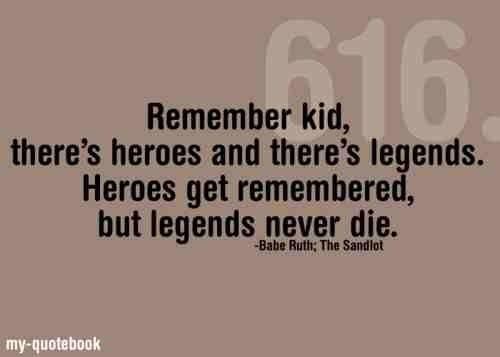 Babe Ruth sandlot quotes