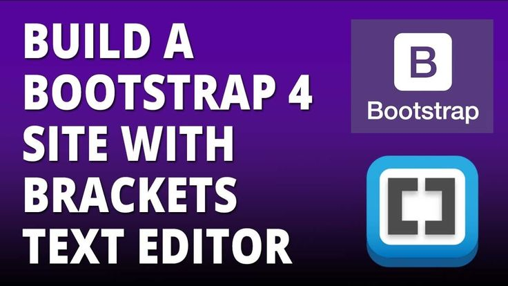 Bootstrap 4 - Build a Twitter Bootstrap 4 site with Brackets text Editor