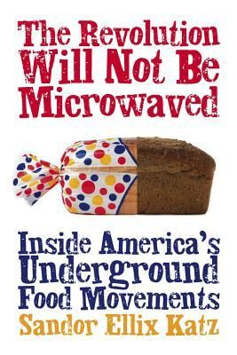The Revolution Will Not be Microwaved In our system of globalized food commodities, convenience replaces quality and a connection to the source of our food.  It is food as pure corporate commodity. We all deserve much better than that. The author profiles grassroots activists who are taking on Big Food, creating meaningful alternatives, and challenging the way many Americans think about food.