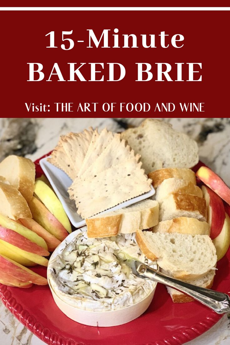 Baked Brie With Garlic Wine And Thyme Is A Simple And Elegant Appetizer For Any Party And The Best Part Is It Only Takes 15 Minu Wine Recipes Food Baked Brie