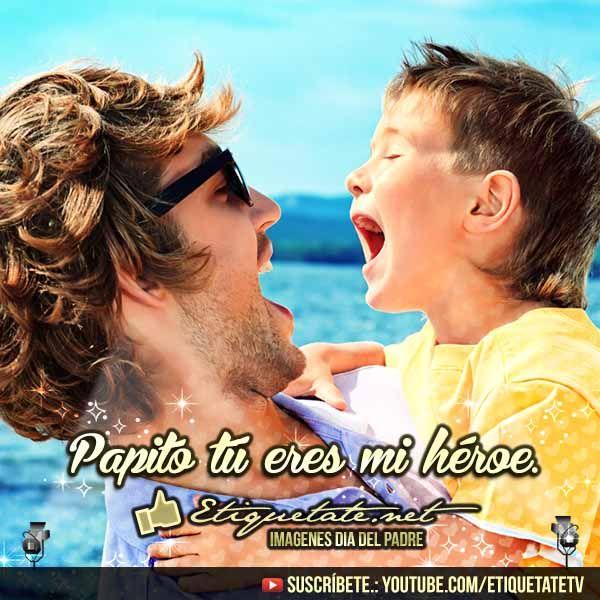 Imagenes para el día del Padre con Saludos para Papá | http://etiquetate.net/imagenes-para-el-dia-del-padre-con-saludos-para-papa/