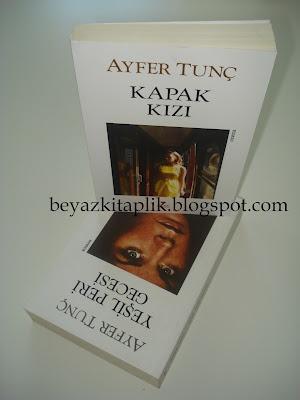 Kapak Kızı - Ayfer Tunç (Can Yayınları) http://beyazkitaplik.blogspot.com/2012/08/kapak-kz-ayfer-tunc.html