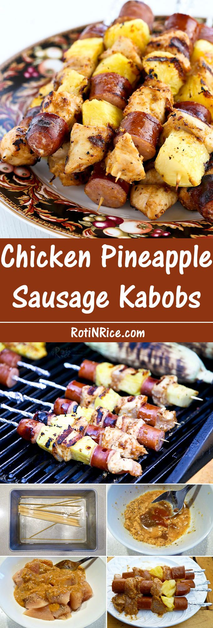 Fire up the grill for these colorful and tasty Chicken Pineapple Sausage Kabobs with a peanut butter hot sauce marinade. They are quick, easy, and delicious. | Food to gladden the heart at RotiNRice.com