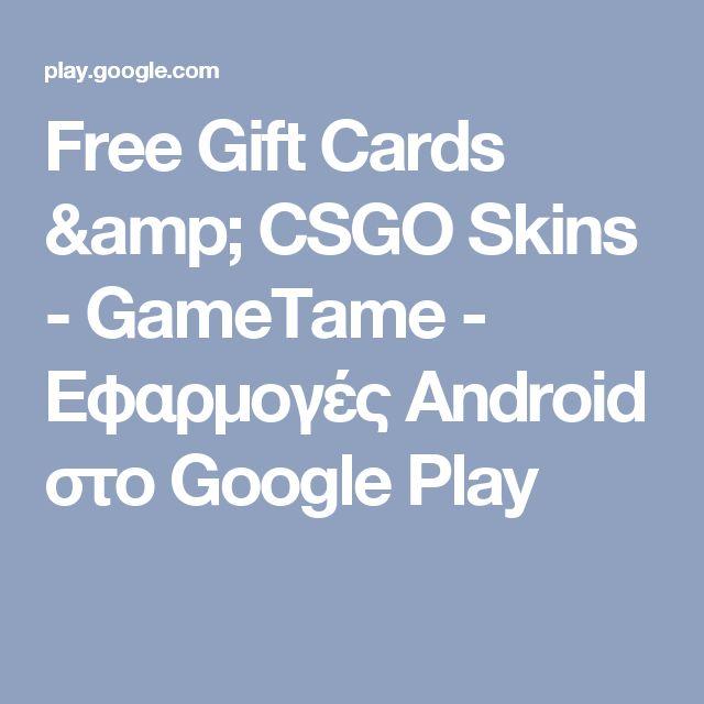 Free Gift Cards & CSGO Skins - GameTame - Εφαρμογές Android στο Google Play