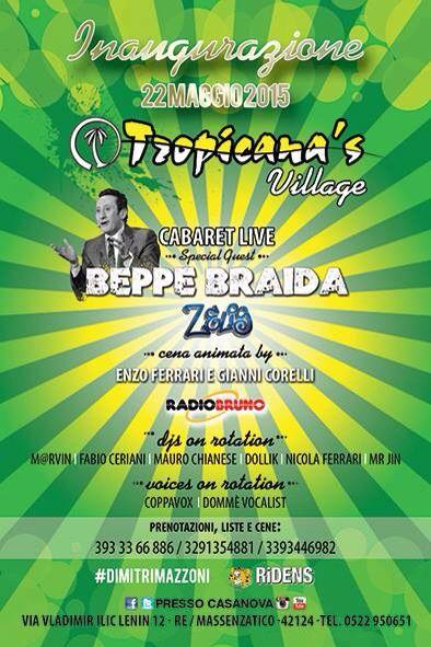 @dimitrimazzoni: #beppebraida #zelig #tropicanasvillage #radiobruno #EnzoFerrari #dimitrimazzoni inaugurazione venerdì 22.5.15, info & prenotazioni 3933366886