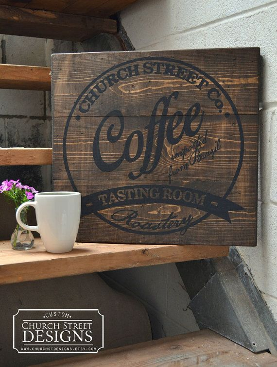 Custom Hand Painted Coffee Sign - Customize This Sign with your Name, Company Name or Favorite Place -  Coffee Shop Sign - Bistro Sign - Vintage Coffee Sign by Church Street Designs