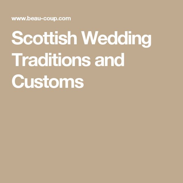 Scottish Wedding Traditions and Customs