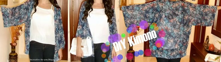 Be Creative Be You: DIY Kimono
