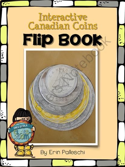 Money - Canadian Coins Interactive Flip Book for Gr. 1-2 from Once Upon A Classroom by Erin Palleschi on TeachersNotebook.com -  (14 pages)  - Fresh and fun Interactive Canadian Coin Flip Book for Gr. 1-2